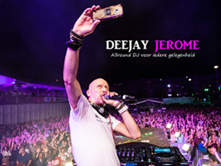 Deejay Jerome Deejay Jerome is an allround DJ from The Netherlan...