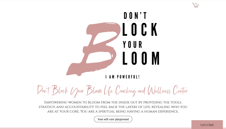 Don't Block Your Bloom Don't Block Your Bloom Life Coaching and Wellness ...